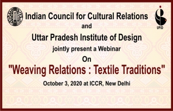 "International Webinar -  ""Weaving Relations Textile Traditions"""